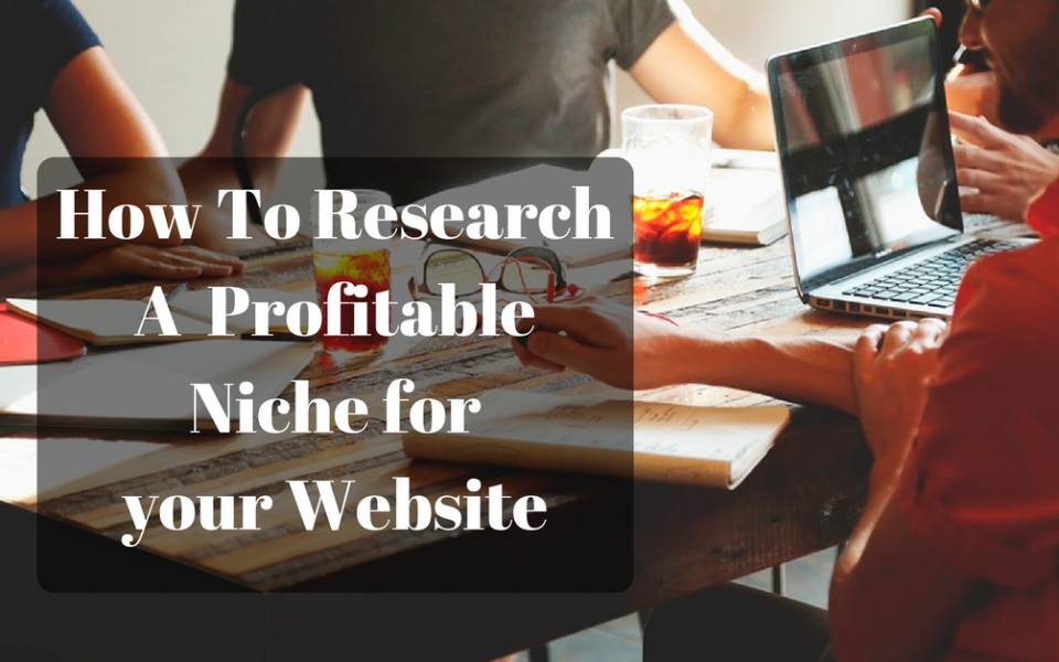 How to research a niche
