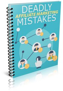 5 affiliate marketing mistakes